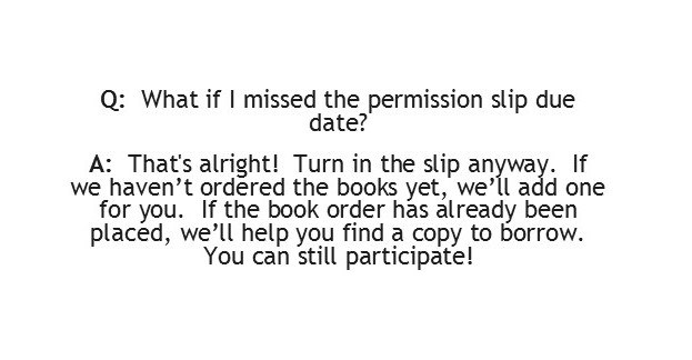 What if I missed the permission slip due date?