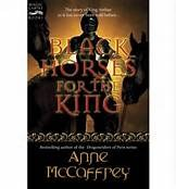 """""""Black Horses for the King"""" by Anne McCaffrey"""