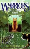 """Into the Wild"" by Erin Hunter"