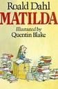 """Matilda"" by Roald Dahl"