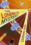"""""""The London Eye Mystery"""" by Siobhan Dowd"""