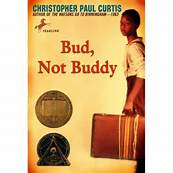"""""""Bud, Not Buddy"""" by Christopher Paul Curtis"""