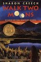 """Walk Two Moons"" by Sharon Creech"