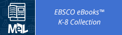 EBSCO-ebooks-K-8-Collection-button-240.png